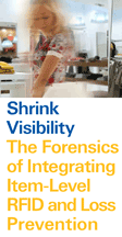 Shrink Visibility The Forensics of Integrating Item-Level RFID and Loss Prevention
