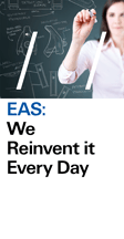 EAS: We re-invent it everyday