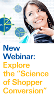 "New Webinar: Explore the ""Science of Shopper Conversion"""